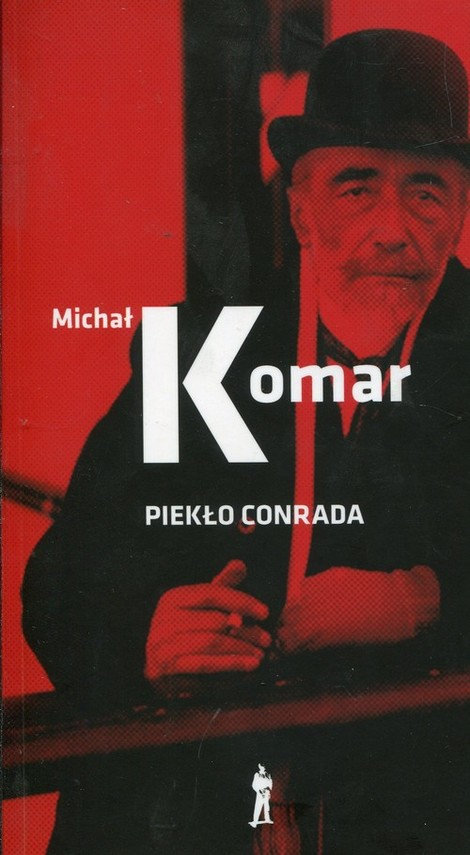 okładka Piekło Conradaksiążka |  | Michał Komar