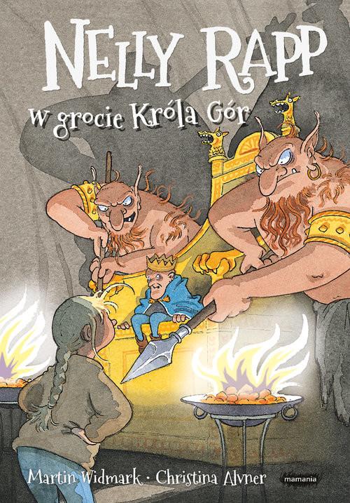okładka Nelly Rapp w grocie Króla Gór, Książka   Martin Widmark