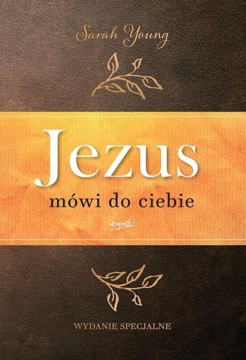 okładka Jezus mówi do ciebie wydanie jubileuszoweksiążka |  | Sarah  Young