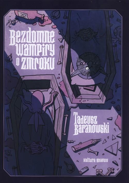 okładka Bezdomne Wampiry o zmrokuksiążka |  | Tadeusz Baranowski