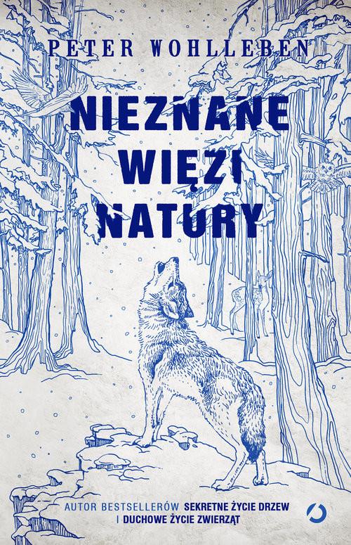 okładka Nieznane więzi natury, Książka | Peter Wohlleben