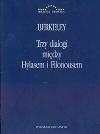 okładka Trzy dialogi między Hylasem i Filonousem, Książka   Berkeley George