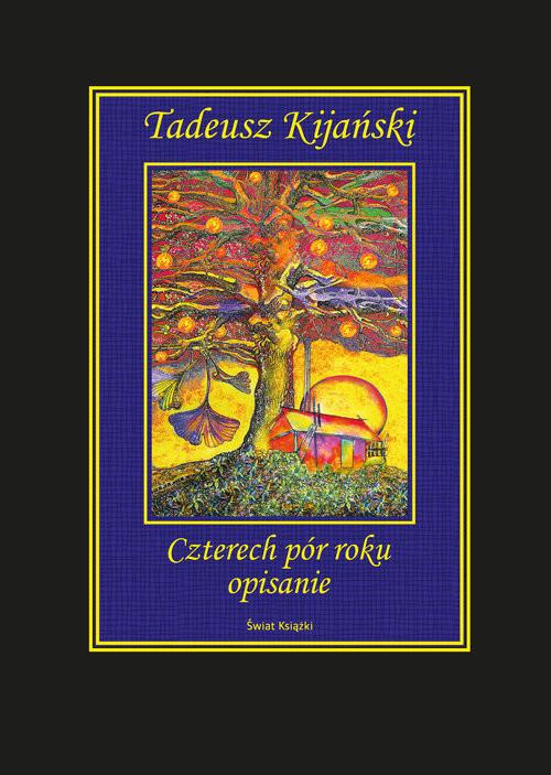 okładka Czterech pór roku opisanieksiążka      Tadeusz Kijański