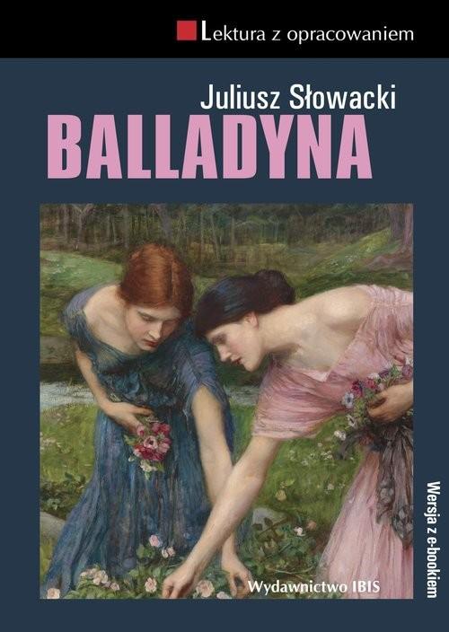 okładka Balladyna Lektura z opracowaniem, Książka   Juliusz Słowacki