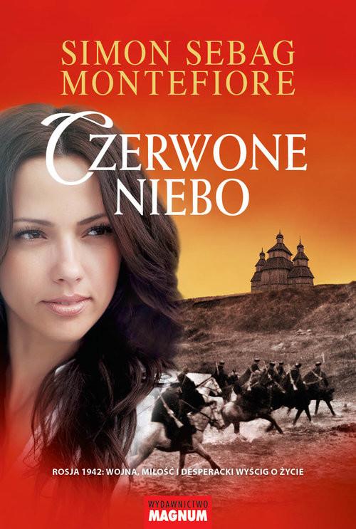 okładka Czerwone niebo Rosja 1942: wojna, miłość i desperacki wyścig o życieksiążka      Simon Sebag Montefiore