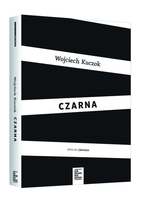 okładka Pakiet Czarna/I odpuść nam nasze...książka      Kuczoka/Janusz Leon Wiśniewski Wojciech