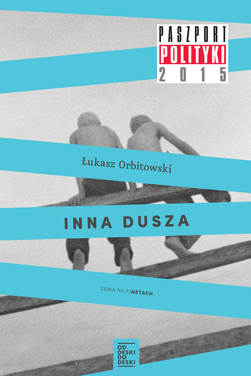 okładka Inna dusza / Preparator Pakiet, Książka | Łukasz Orbitowski, Hubert Klimko-Dobrzaniecki