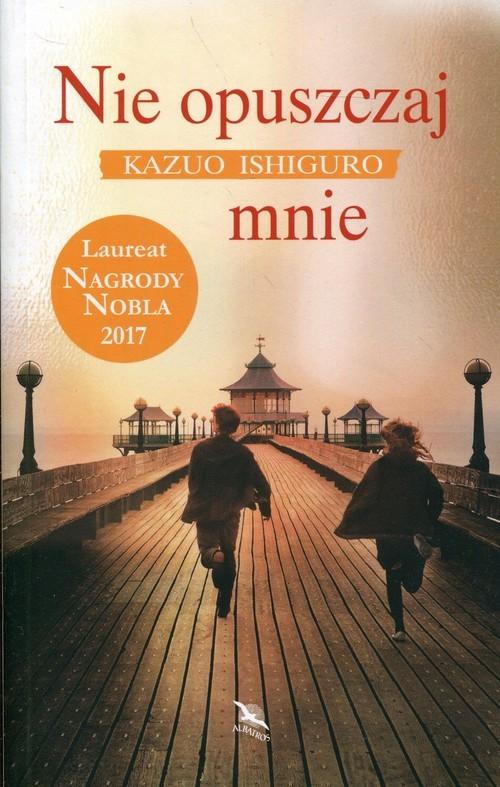 okładka Nie opuszczaj mnieksiążka |  | Kazuo Ishiguro