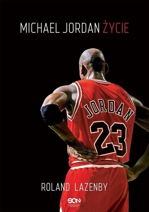 okładka Michael Jordan Życieksiążka |  | Roland  Lazenby