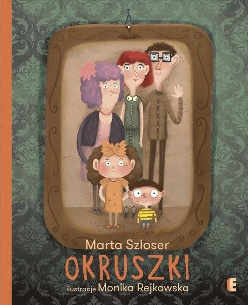 okładka Okruszki, Książka | Marta Szloser, Monika Rejkowska