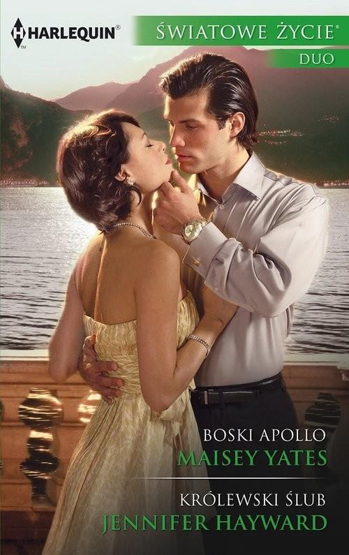 okładka Boski Apollo Królewski ślubksiążka      Maisey Yates, Jennifer Hayward