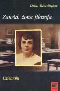 okładka Zawód żona  filozofa dzienniki, Książka   Bierdiajew Lidia