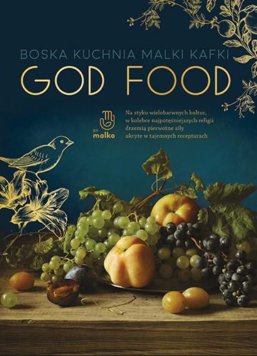 okładka God food. Boska kuchnia Malki Kafkiksiążka |  | Malka Kafka