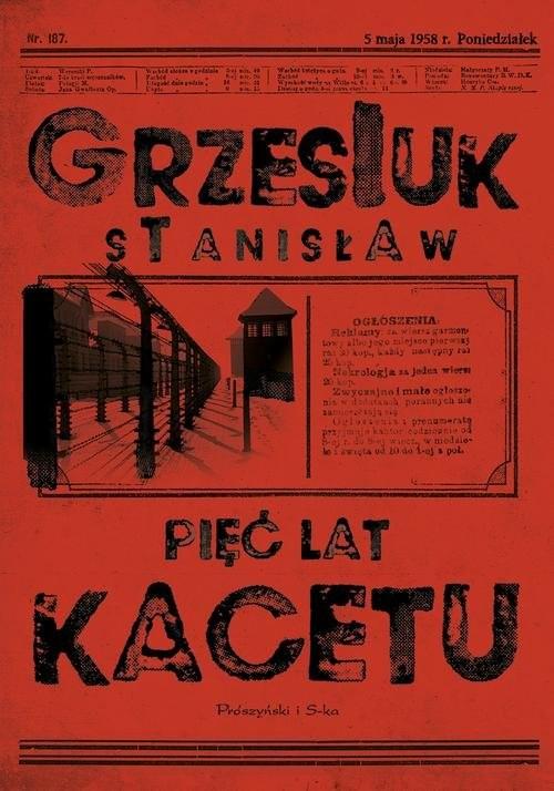 okładka Pięć lat kacetu, Książka | Stanisław Grzesiuk