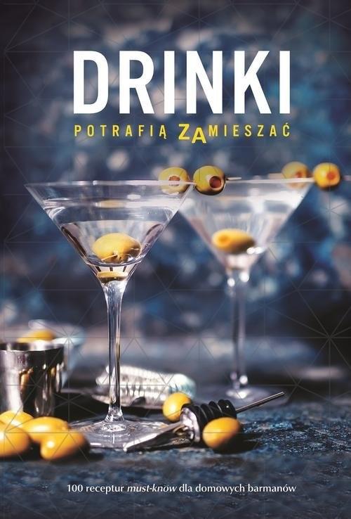 okładka Drinki potrafią zamieszać, Książka  