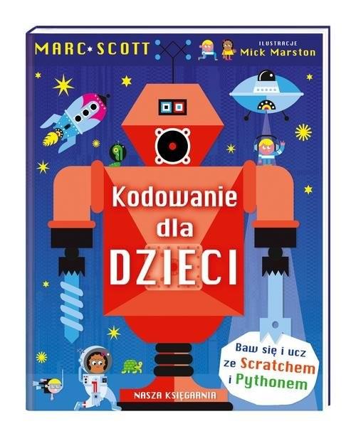 okładka Kodowanie dla dzieciksiążka |  | Marc Scott