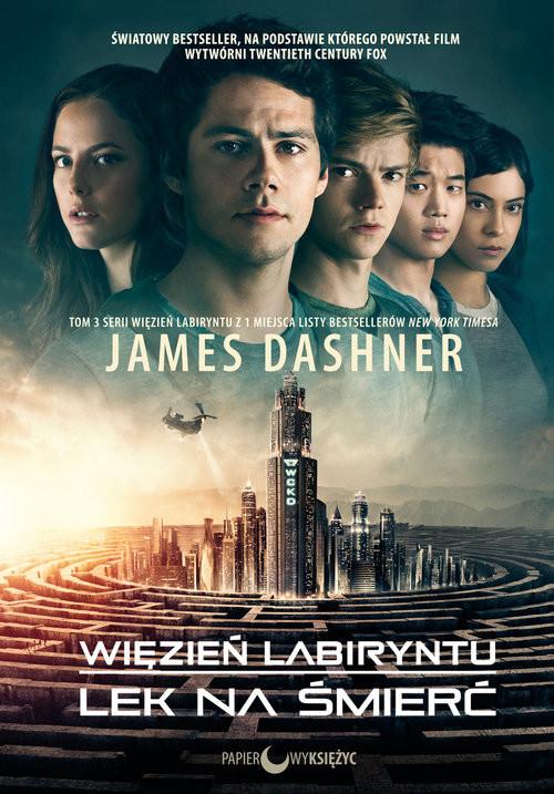 okładka Więzień labiryntu Lek na śmierć Tom 3książka |  | James Dashner