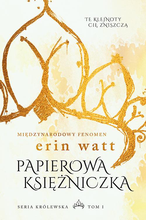 okładka Papierowa księżniczkaksiążka |  | Erin Watt