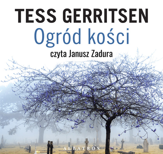 okładka OGRÓD KOŚCIaudiobook   MP3   Tess Gerritsen