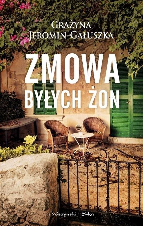 okładka Zmowa byłych żon, Książka   Grażyna Jeromin-Gałuszka