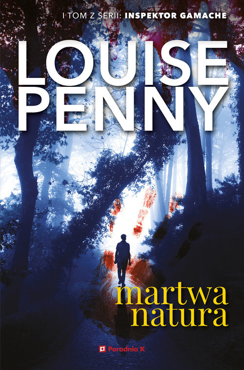 okładka Martwa natura Tom 1, Książka | Louise Penny