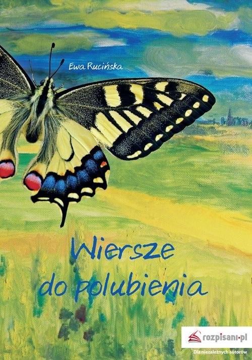 okładka Wiersze do polubienia, Książka | Rucińska Ewa