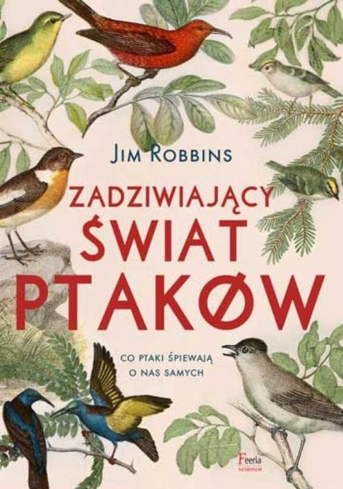 okładka Zadziwiający świat ptakówksiążka |  | Jim Robbins