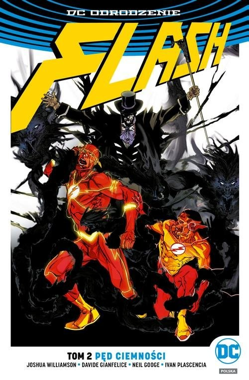 okładka Flash Tom 2 Pęd ciemnościksiążka |  | Joshua Williamson, Davide Gianfelice, Neil Googe, Ivan Plascencia
