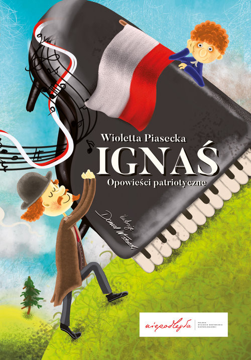 okładka Ignaś Opowieści patriotyczne, Książka | Piasecka Wioletta