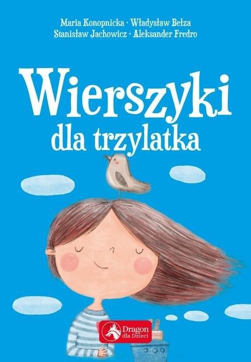 okładka Wierszyki dla trzylatkaksiążka |  | Maria Konopnicka, Władysław Bełza, Stanisław Jachowicz, Ignacy Krasicki