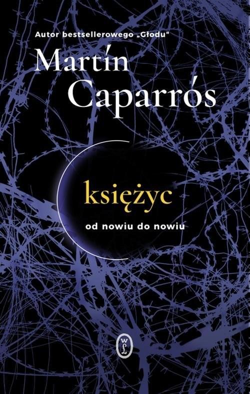 okładka Księżyc Od nowiu do nowiu, Książka | Caparros Martín