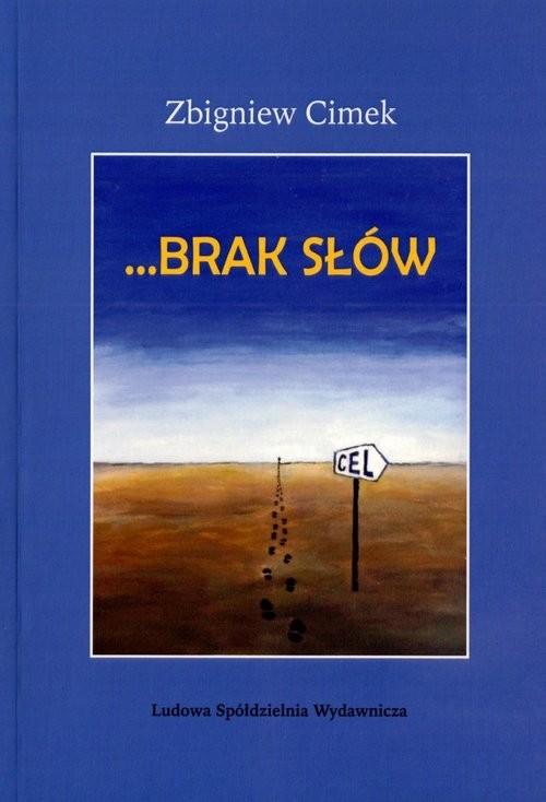 okładka Brak słówksiążka |  | Cimek Zbigniew
