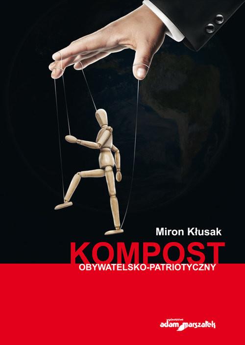 okładka Kompost obywatelsko-politycznyksiążka      Kłusak Miron