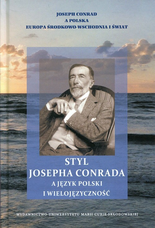 okładka Styl Josepha Conrada a język polski i wielojęzycznośćksiążka     