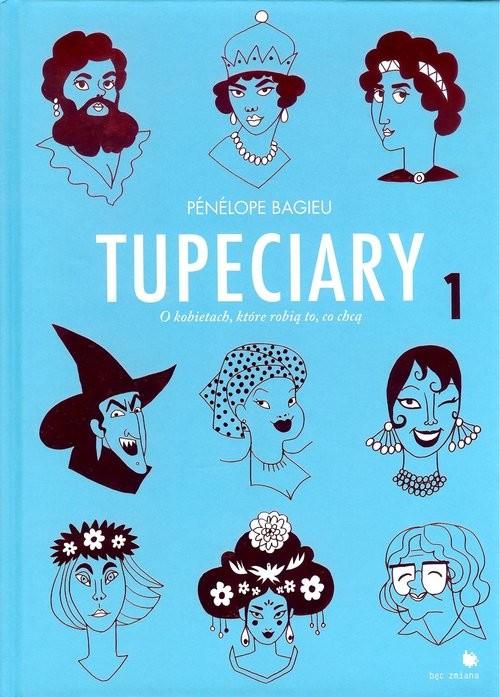 okładka Tupeciaryksiążka      Bagieu Penelope