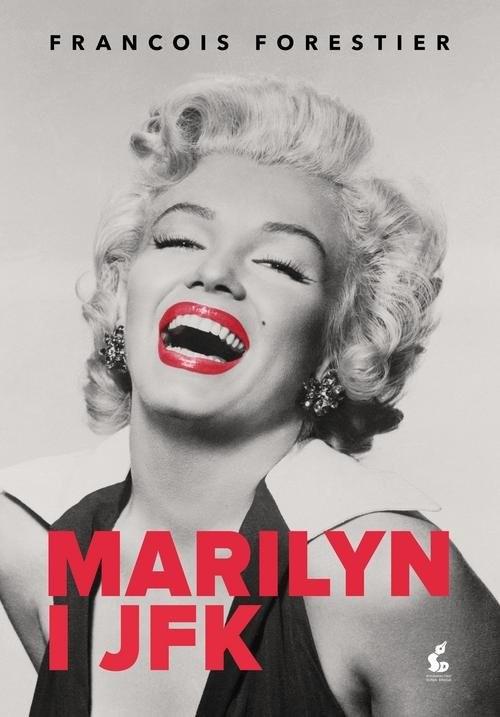 okładka Marilyn i JFKksiążka      François Forestier