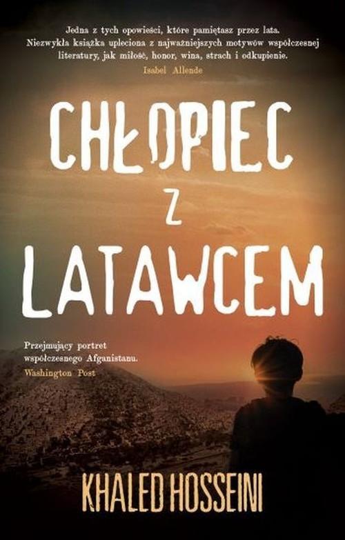okładka Chłopiec z latawcemksiążka      Khaled Hosseini