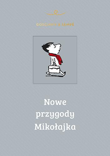 okładka Nowe przygody Mikołajkaksiążka      René Goscinny, Jean-Jacques Sempé