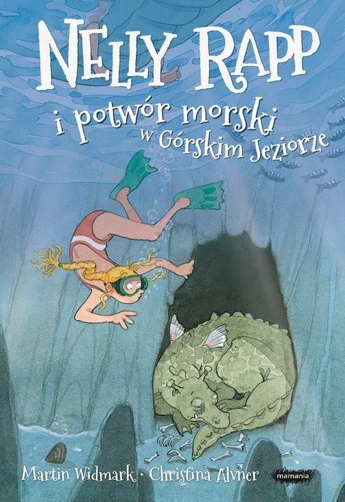 okładka Nelly Rapp i potwór morski w Górskim Jeziorze, Książka   Martin Widmark
