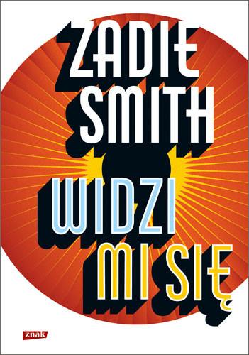 okładka Widzi mi sięksiążka      Zadie Smith