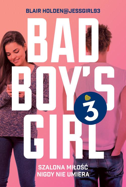 okładka Bad Boys Girl 3książka |  | Blair  Holden