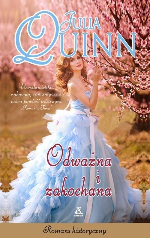 okładka Odważna i zakochanaksiążka |  | Julia Quinn