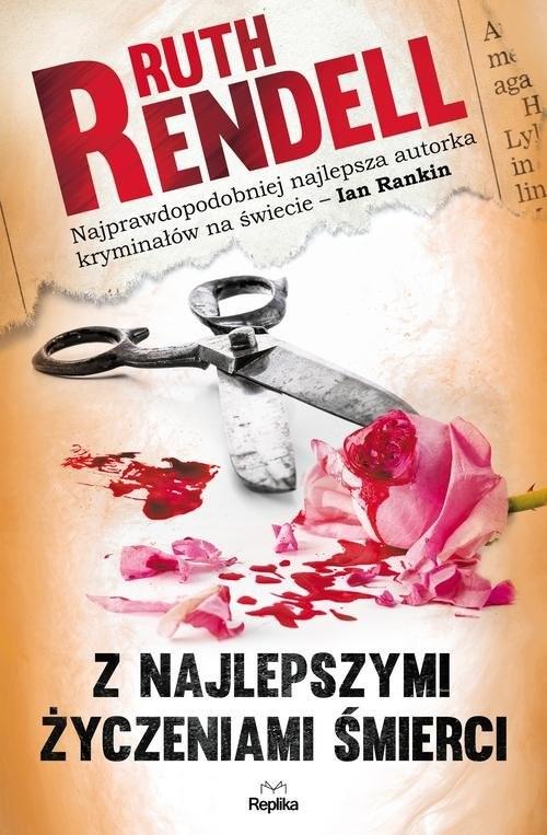 okładka Z najlepszymi życzeniami śmierci, Książka   Rendell Ruth