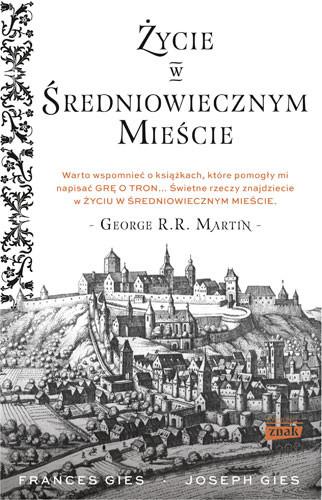 okładka Życie w średniowiecznym mieście, Książka | Joseph Gies, Gies Francis