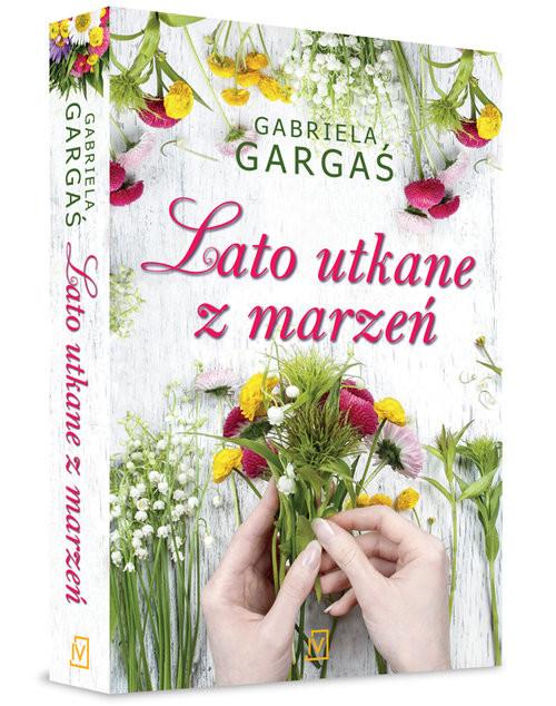 okładka Lato utkane z marzeńksiążka      Gabriela Gargaś