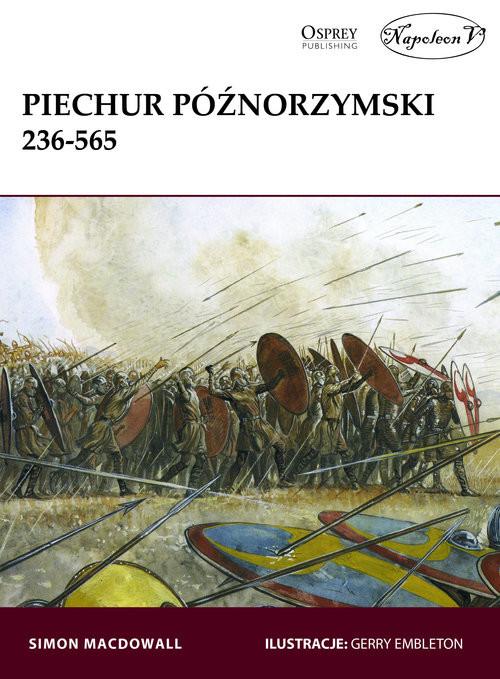 okładka Piechur późnorzymski 236-565, Książka | MacDowall Simon