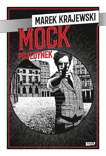 okładka Mock. Pojedynekksiążka      Marek Krajewski
