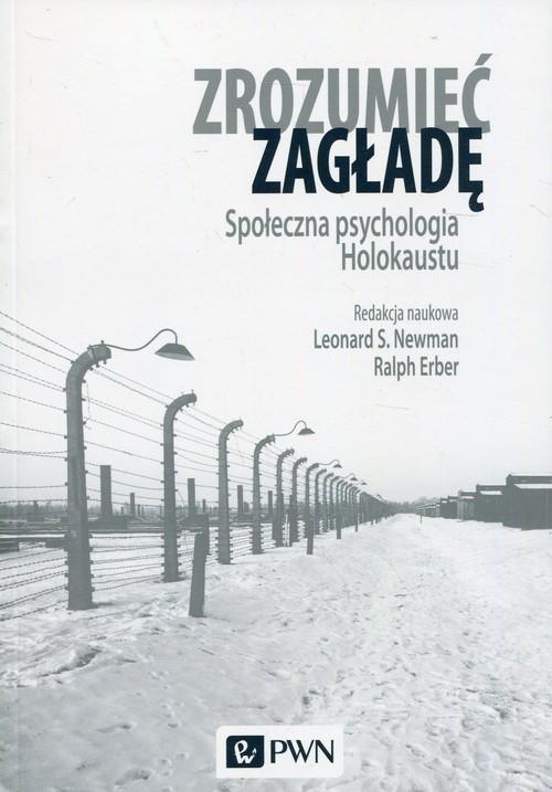 okładka Zrozumieć zagładę Społeczna psychologia Holokaustuksiążka |  |