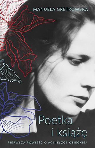 okładka Poetka i książę, Książka   Manuela Gretkowska