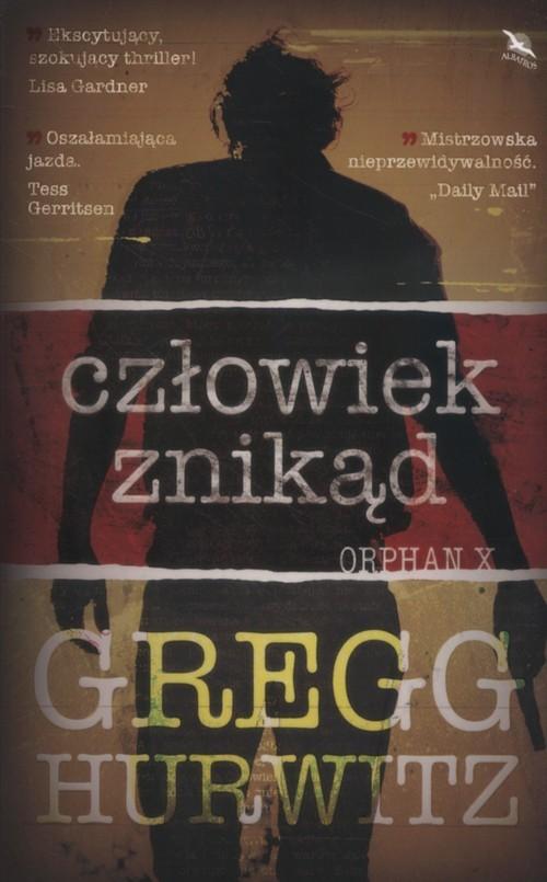 okładka Człowiek znikąd Orphan Xksiążka      Gregg Hurwitz